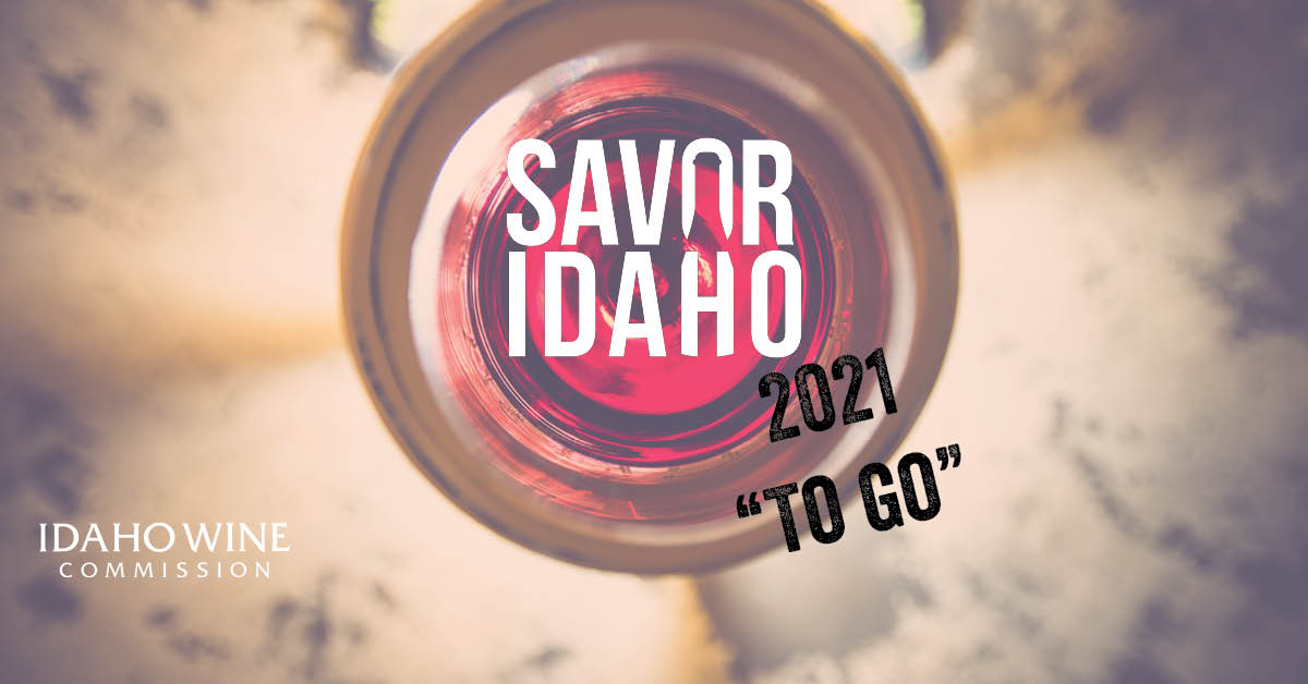 "2021 Savor Idaho ""To Go"" Passport @ Idaho Wineries 